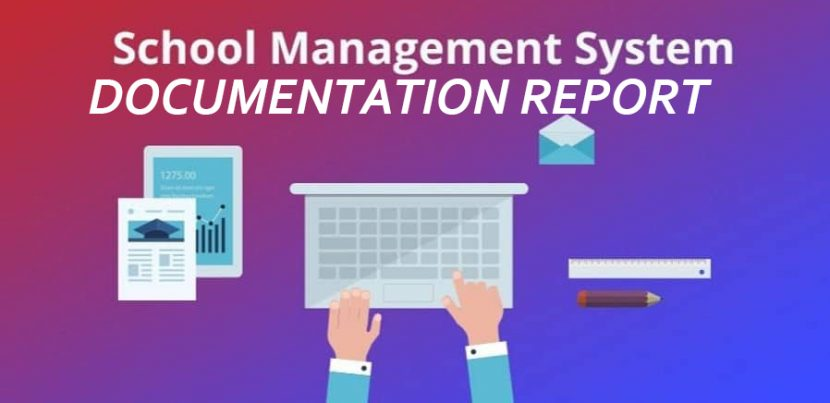 school management system documentation report
